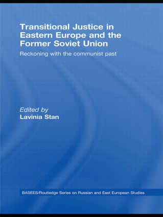 Transitional Justice in Eastern Europe and the former Soviet Union: Reckoning with the communist past, 1st Edition (Paperback) book cover
