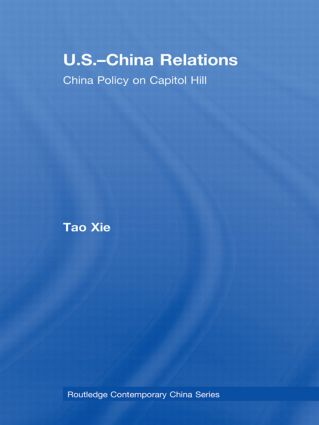 US-China Relations: China policy on Capitol Hill (Paperback) book cover