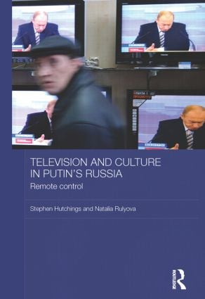 Television and Culture in Putin's Russia: Remote control (Paperback) book cover