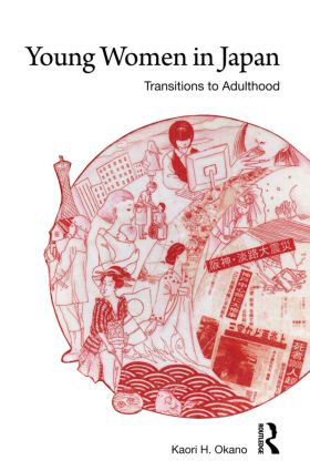 Young Women in Japan: Transitions to Adulthood (Paperback) book cover