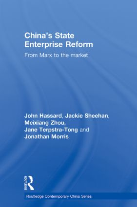 China's State Enterprise Reform: From Marx to the Market (Paperback) book cover