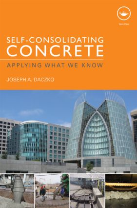 Self-Consolidating Concrete: Applying what we know, 1st Edition (Hardback) book cover