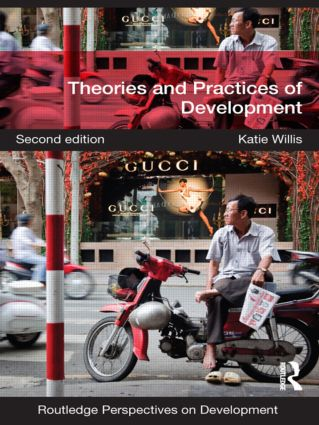 Theories and Practices of Development: 2nd Edition (Paperback) book cover