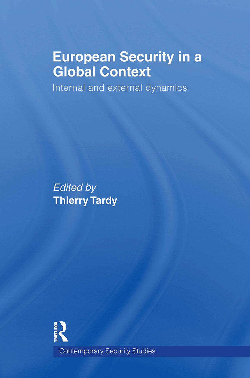 European Security in a Global Context: Internal and External Dynamics, 1st Edition (Paperback) book cover