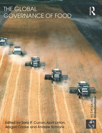 The Global Governance of Food (Paperback) book cover