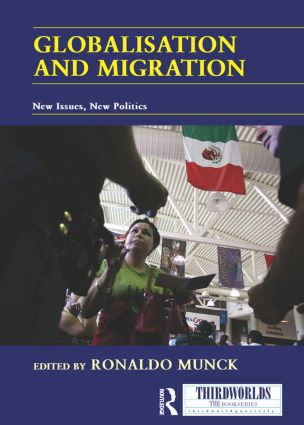 Globalisation and Migration: New Issues, New Politics (Paperback) book cover