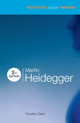Martin Heidegger: 2nd Edition (Paperback) book cover