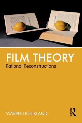 Film Theory: Rational Reconstructions (Paperback) book cover
