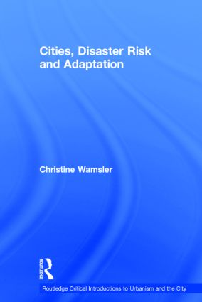 Cities, Disaster Risk and Adaptation (Hardback) book cover