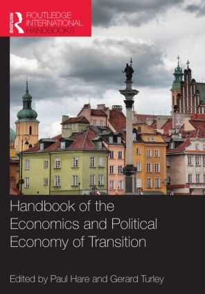 Handbook of the Economics and Political Economy of Transition: 1st Edition (e-Book) book cover
