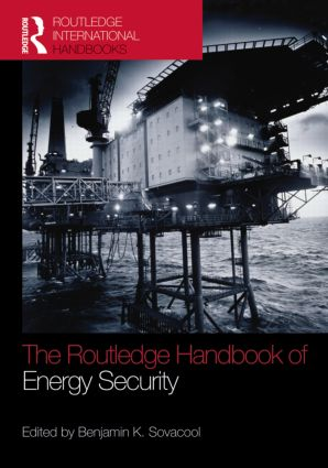 The Routledge Handbook of Energy Security (Hardback) book cover