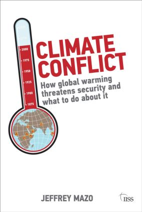 Climate Conflict: How Global Warming Threatens Security and What to Do about It book cover