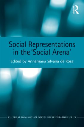 Social Representations in the 'Social Arena': 1st Edition (Hardback) book cover