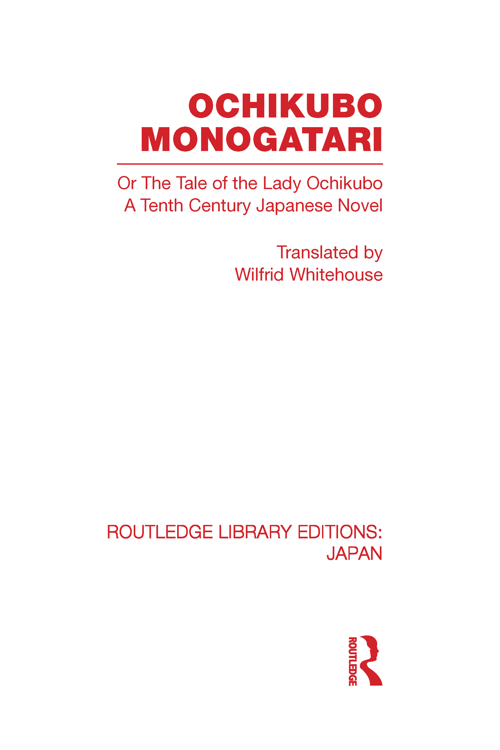 Ochikubo Monogatari or The Tale of the Lady Ochikubo: A Tenth Century Japanese Novel (Hardback) book cover