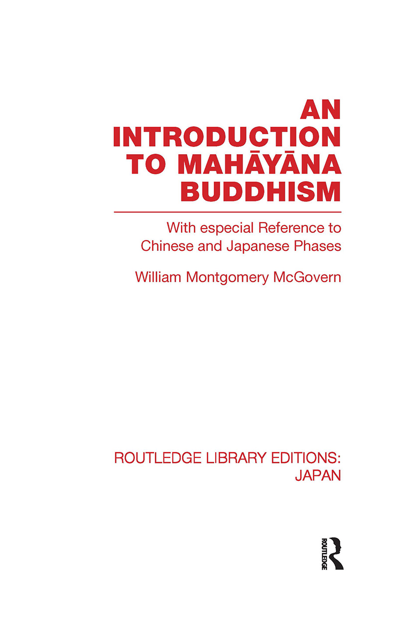 An Introduction to Mahayana Buddhism: With especial Reference to Chinese and Japanese Phases (Hardback) book cover