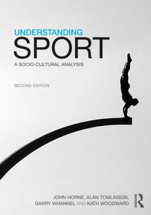 Understanding Sport: A socio-cultural analysis book cover