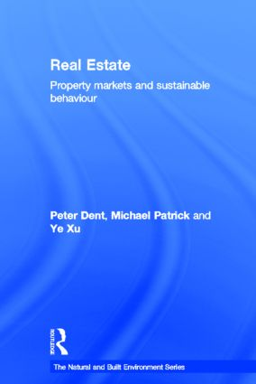Real Estate: Property Markets and Sustainable Behaviour (Hardback) book cover