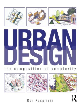 Urban Design: The Composition of Complexity (Paperback) book cover