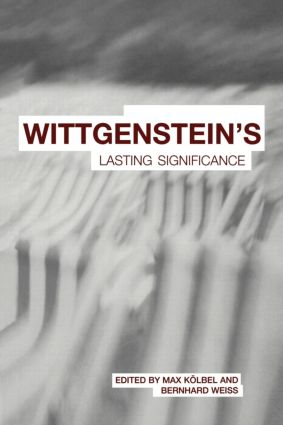 Wittgenstein's Lasting Significance: 1st Edition (Paperback) book cover