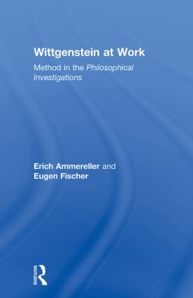 Wittgenstein at Work: Method in the Philosophical Investigations (Paperback) book cover