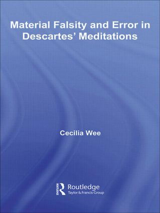 Material Falsity and Error in Descartes' Meditations (Paperback) book cover