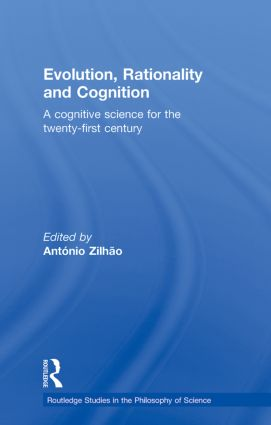 Evolution, Rationality and Cognition: A Cognitive Science for the Twenty-First Century (Paperback) book cover