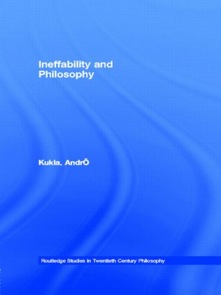 Ineffability and Philosophy (Paperback) book cover