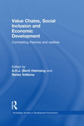 Value Chains, Social Inclusion and Economic Development: Contrasting Theories and Realities book cover