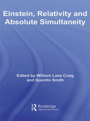 Einstein, Relativity and Absolute Simultaneity (Paperback) book cover