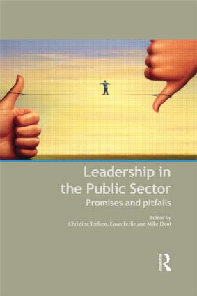 Leadership in the Public Sector: Promises and Pitfalls (Hardback) book cover