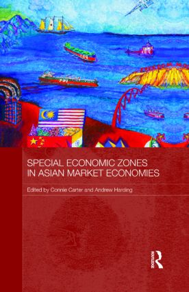 Special Economic Zones in Asian Market Economies (Hardback) book cover