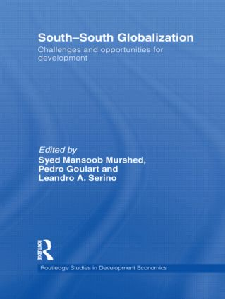 South-South Globalization: Challenges and Opportunities for Development (Hardback) book cover