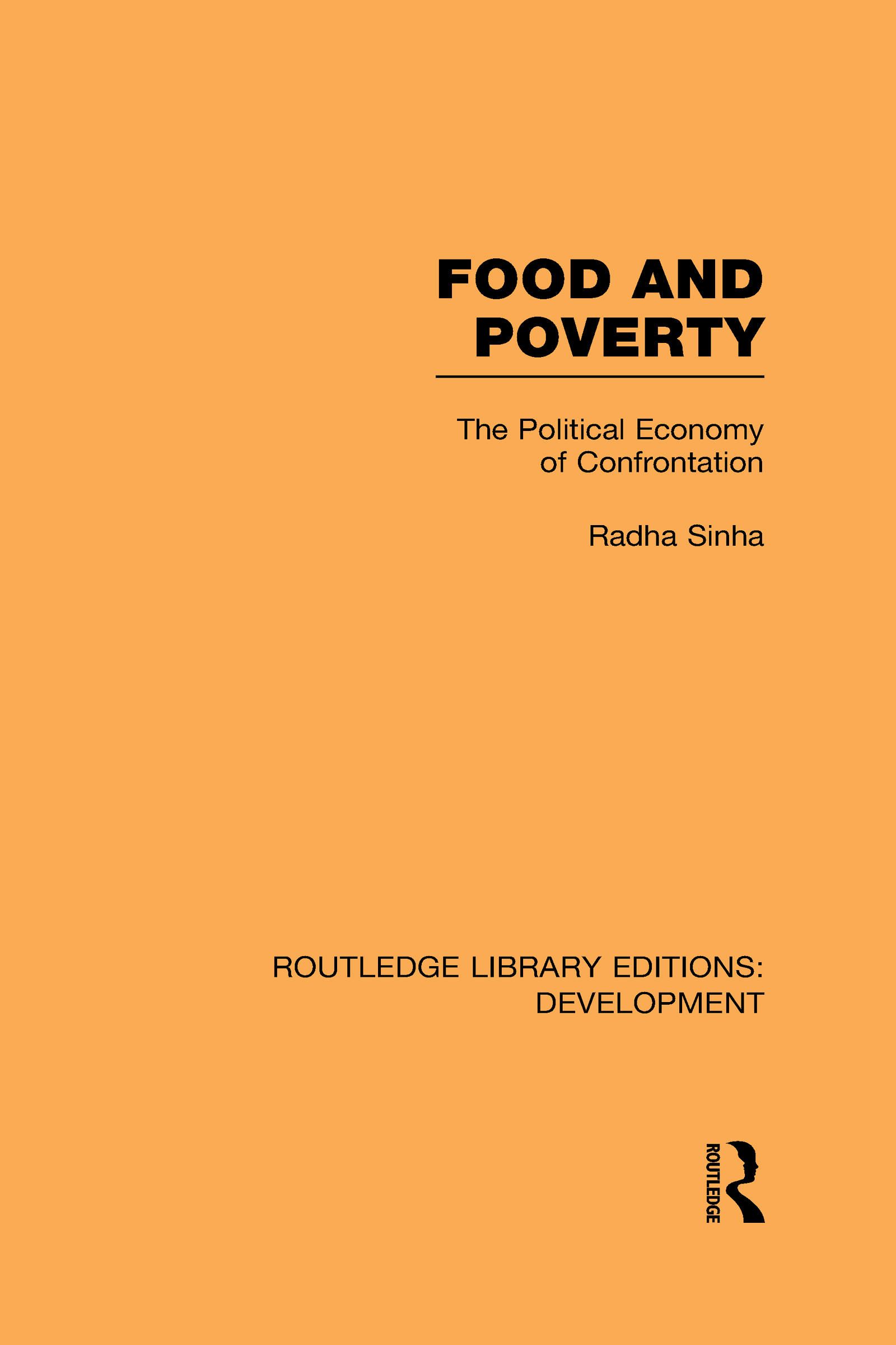Food and Poverty: The Political Economy of Confrontation (Hardback) book cover