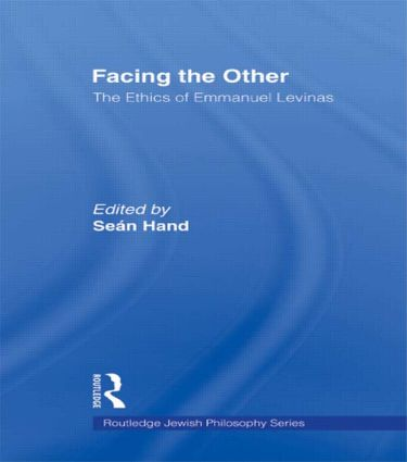 Facing the Other: The Ethics of Emmanuel Levinas (Paperback) book cover