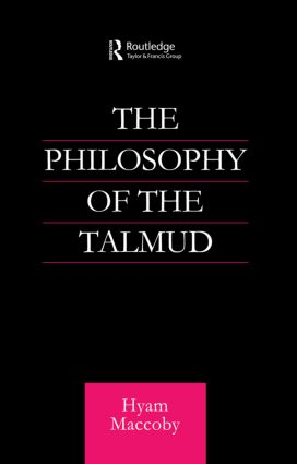 Philosophy of the Talmud: 1st Edition (Paperback) book cover