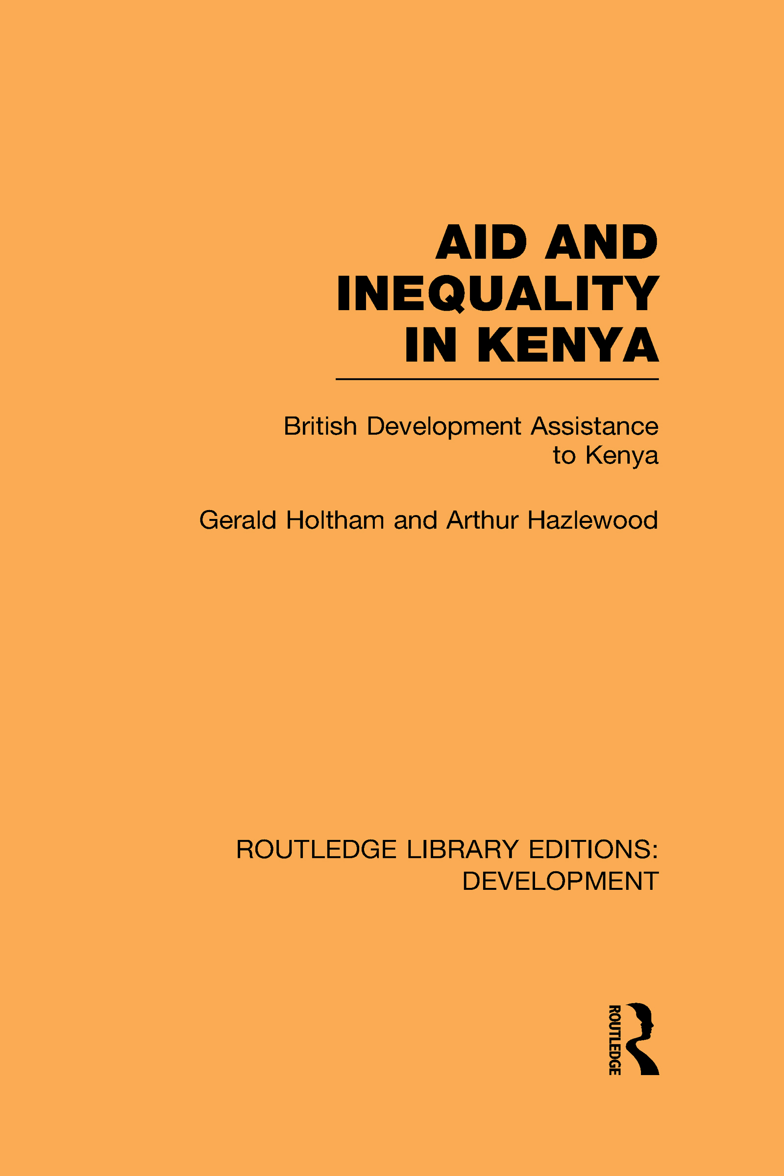 Aid and Inequality in Kenya: British Development Assistance to Kenya (Hardback) book cover