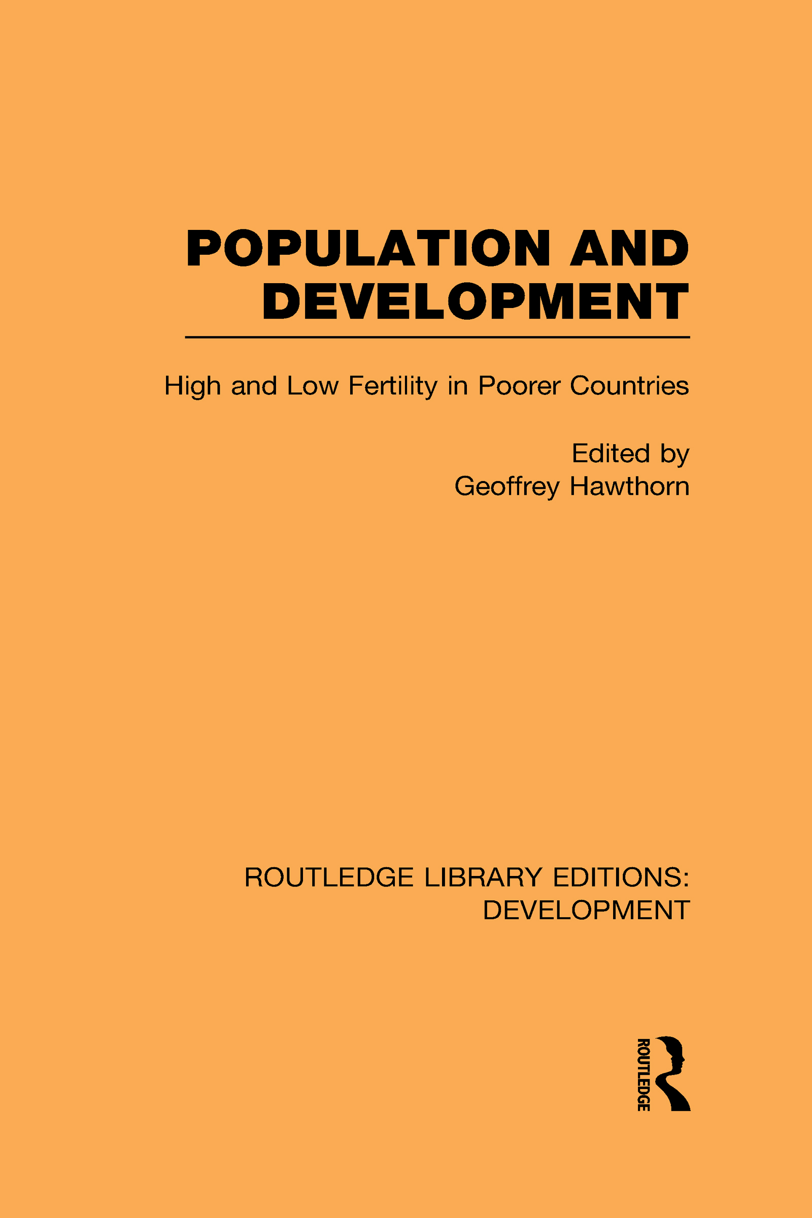 Population and Development: High and Low Fertility in Poorer Countries (Hardback) book cover