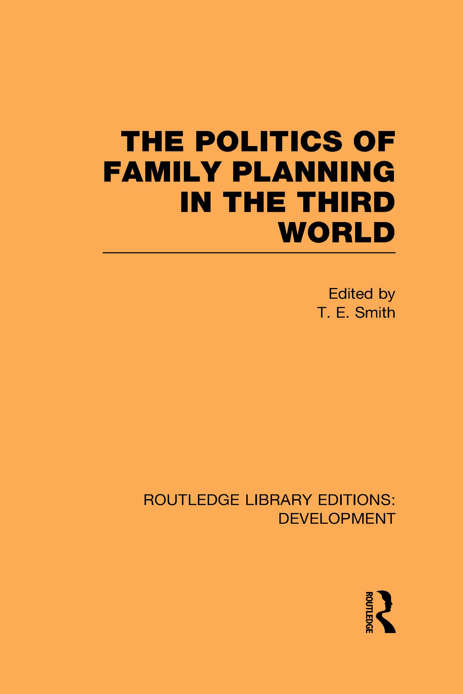 The Politics of Family Planning in the Third World (Hardback) book cover