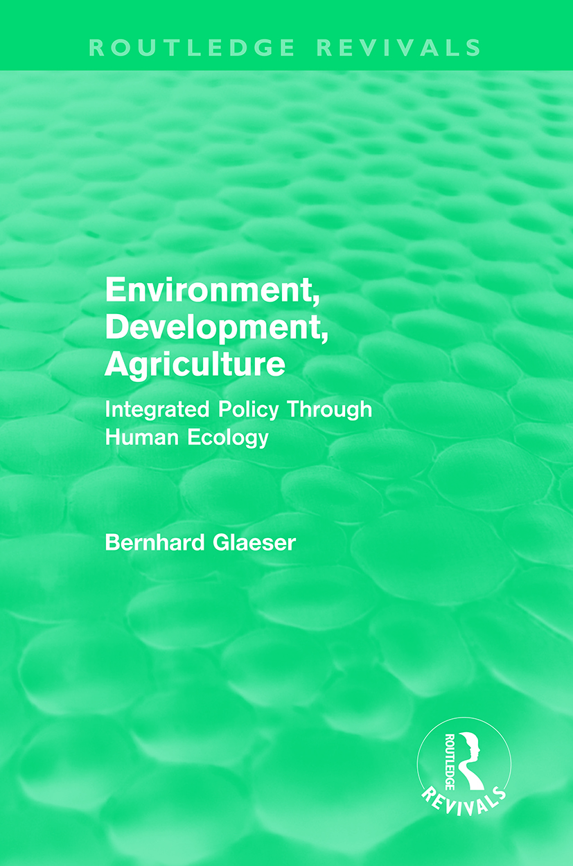 Environment, Development, Agriculture: Integrated Policy Through Human Ecology (Hardback) book cover