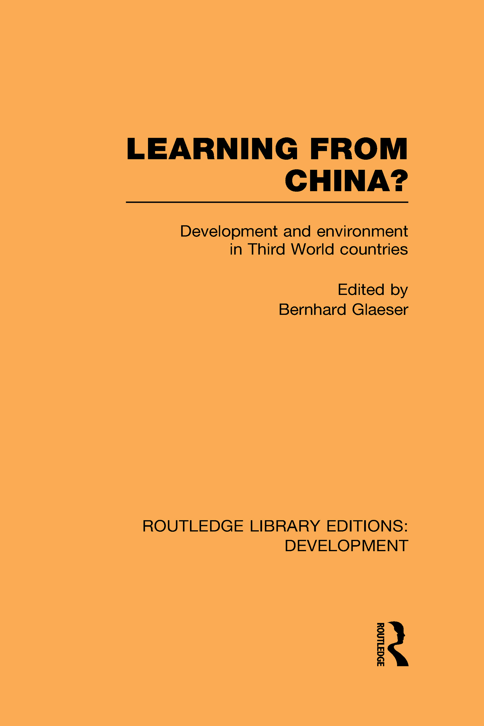 Learning From China?: Development and Environment in Third World Countries (Hardback) book cover