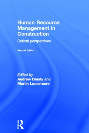 Human Resource Management in Construction: Critical Perspectives, 2nd Edition (Hardback) book cover