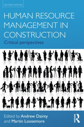 Human Resource Management in Construction: Critical Perspectives, 2nd Edition (Paperback) book cover