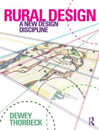 Rural Design: A New Design Discipline, 1st Edition (Paperback) book cover