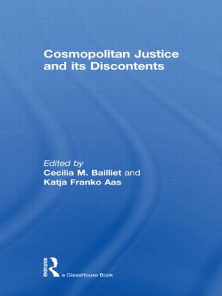 Cosmopolitan Justice and its Discontents: 1st Edition (Hardback) book cover