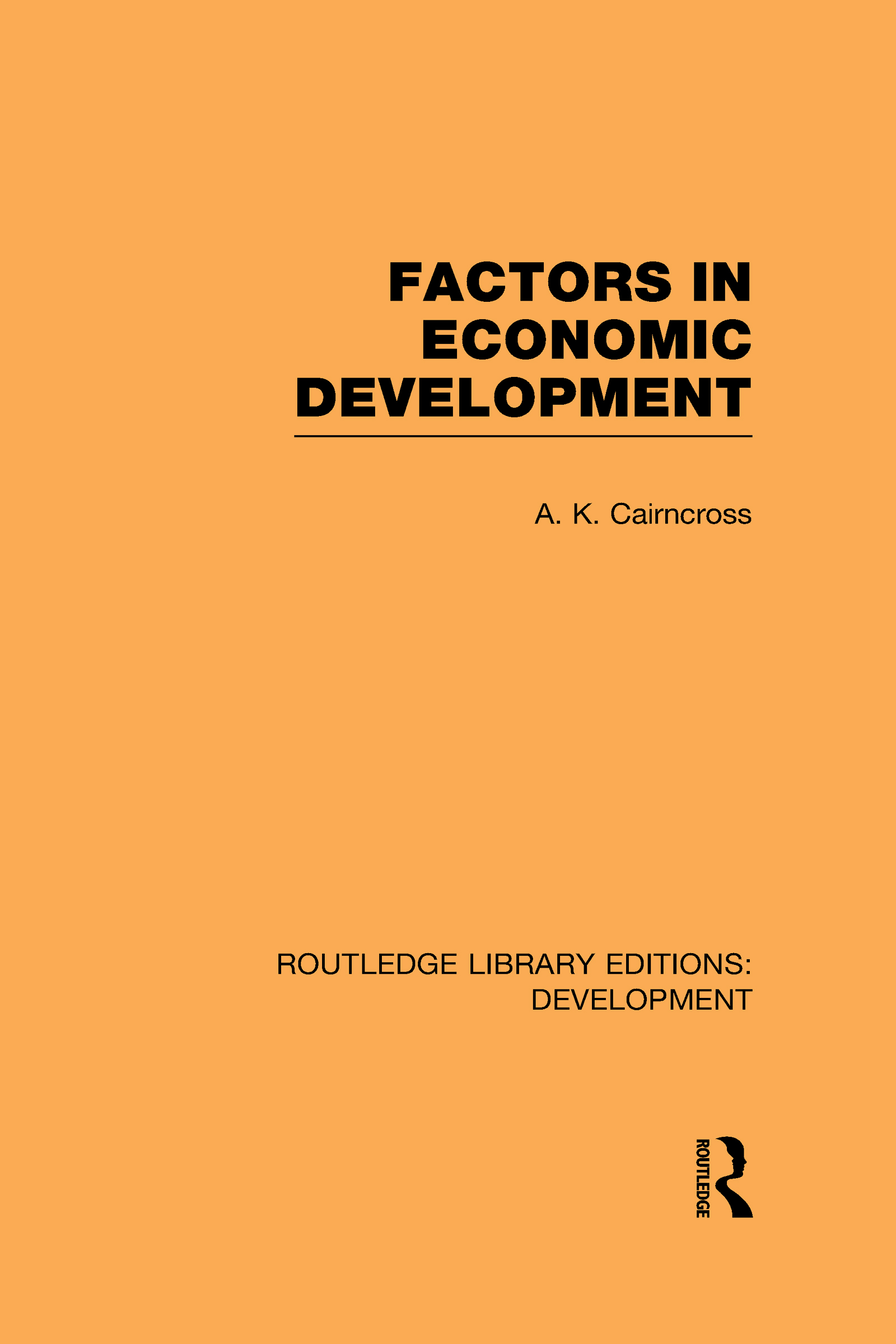 Factors in Economic Development (Hardback) book cover