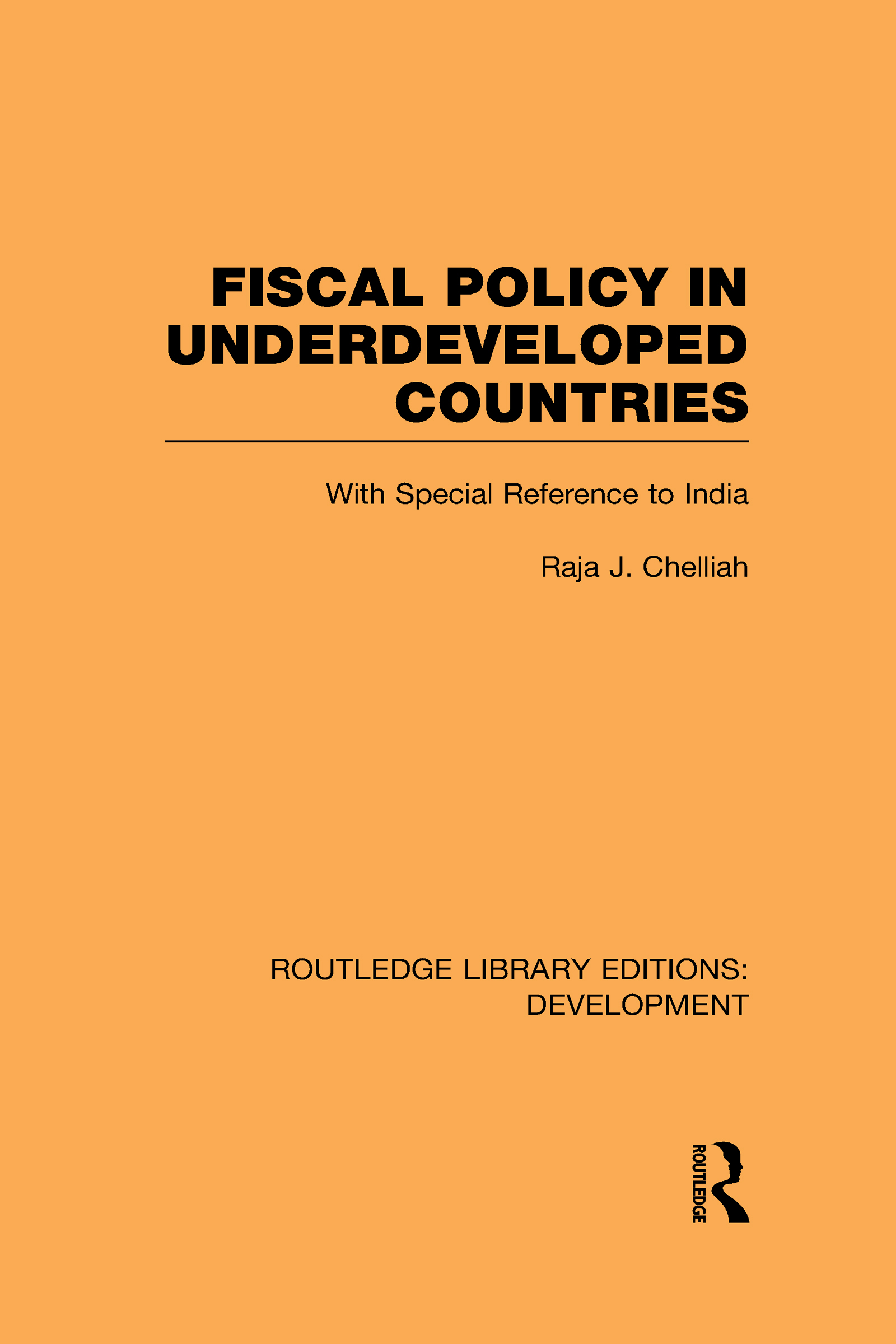Fiscal Policy in Underdeveloped Countries