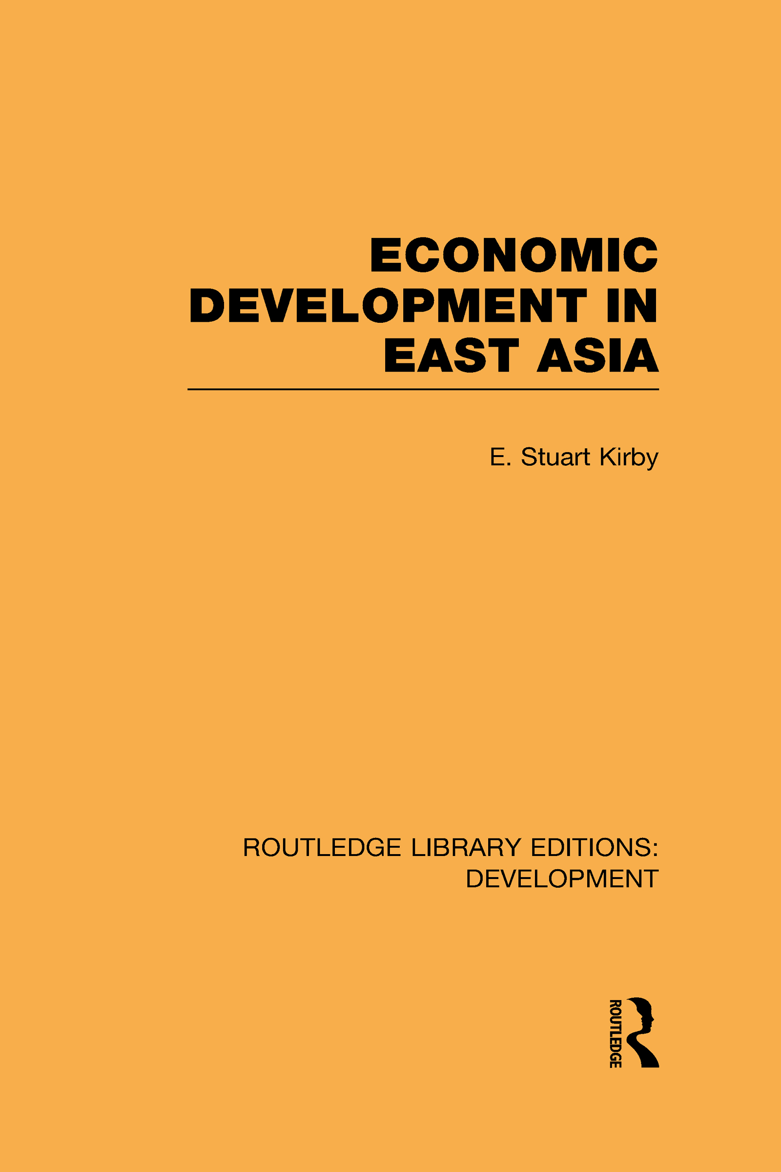 Economic Development in East Asia (Hardback) book cover