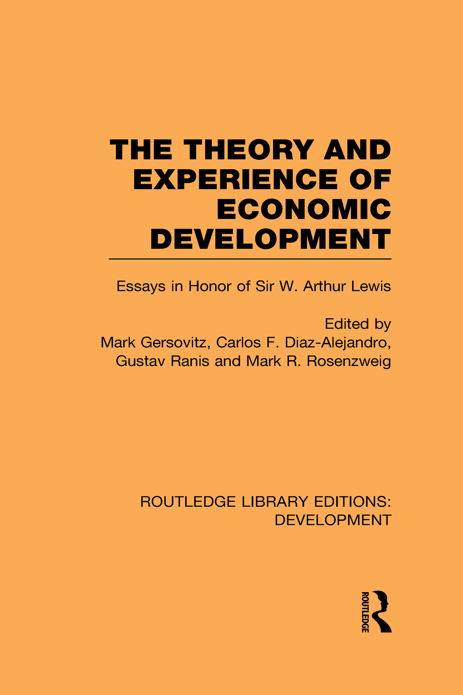The Theory and Experience of Economic Development: Essays in Honour of Sir Arthur Lewis (Hardback) book cover