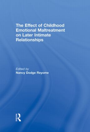 The Effect of Childhood Emotional Maltreatment on Later Intimate Relationships book cover