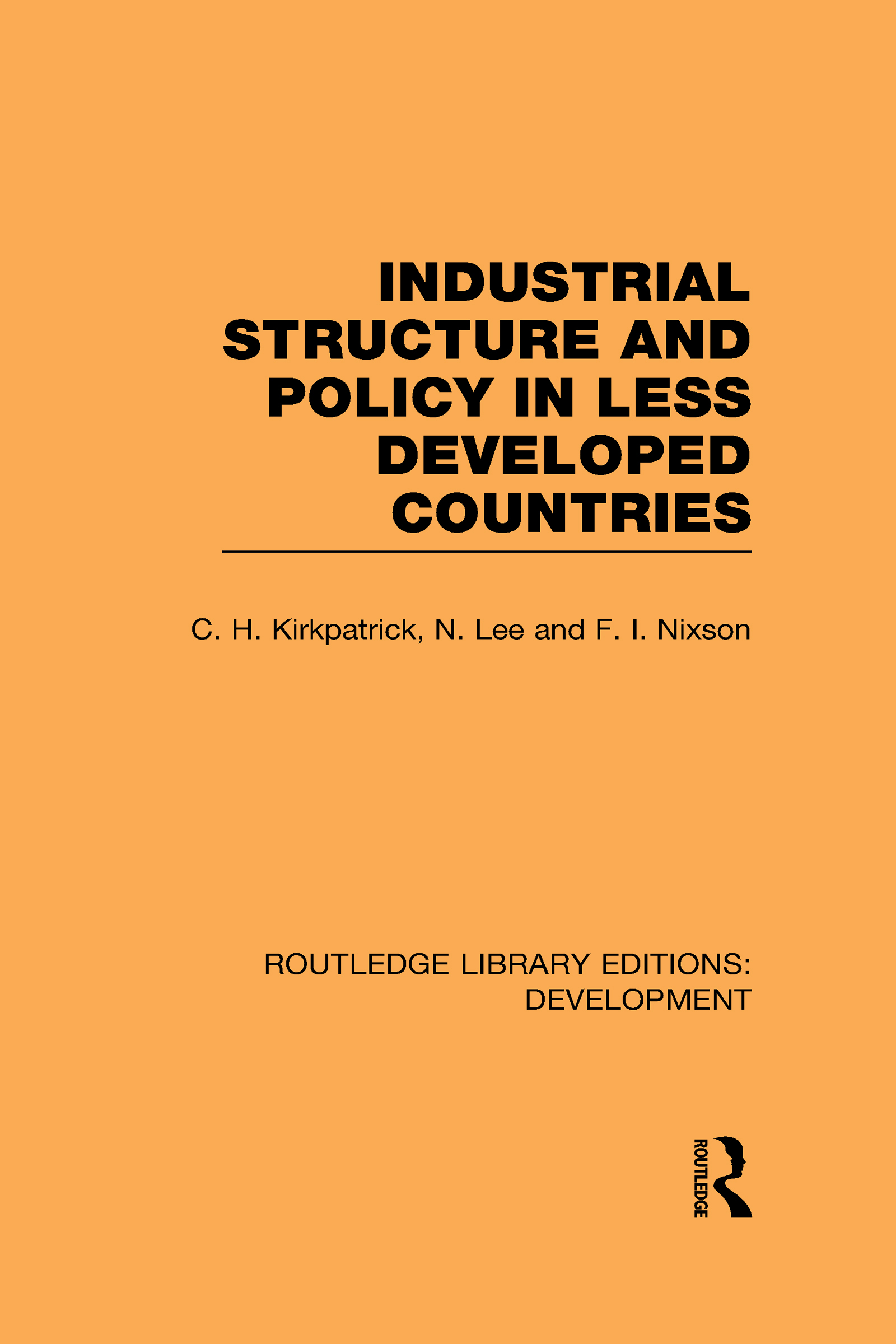 Industrial Structure and Policy in Less Developed Countries (Hardback) book cover